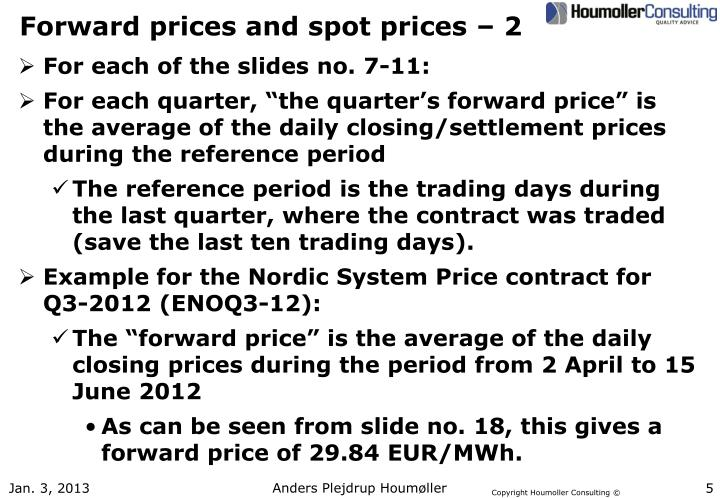 Forward prices and spot prices – 2