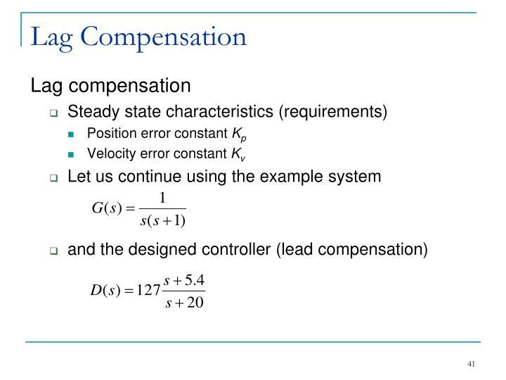 Lag Compensation