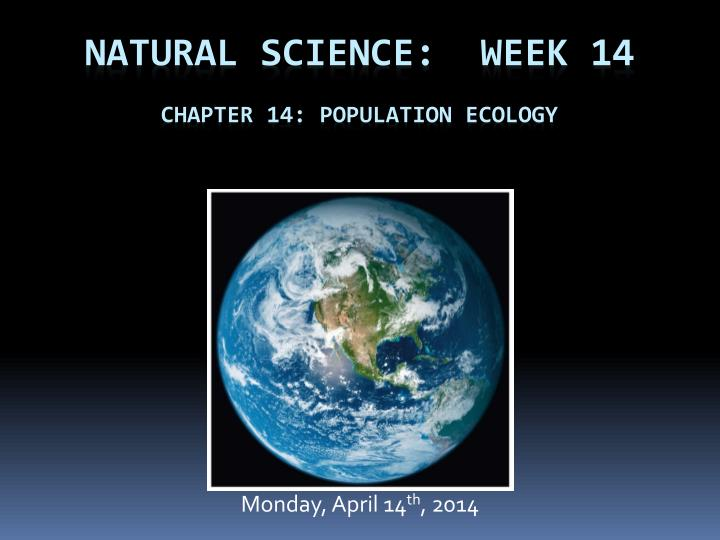 natural science week 14 chapter 14 population ecology n.