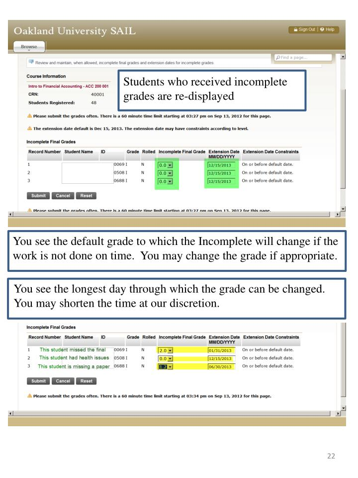 Students who received incomplete grades are re-displayed
