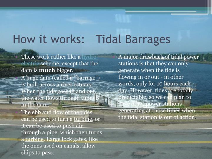 How it works:   Tidal Barrages