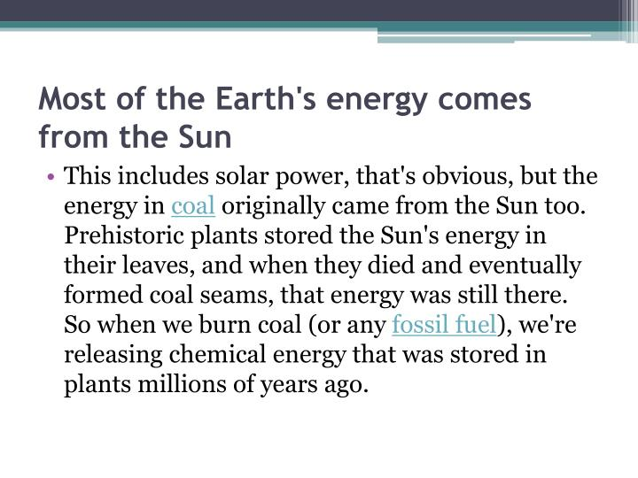 Most of the earth s energy comes from the sun