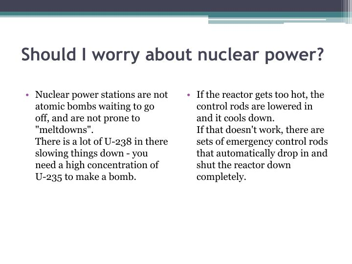 Should I worry about nuclear power?