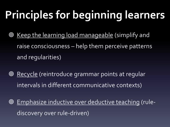 Principles for beginning learners