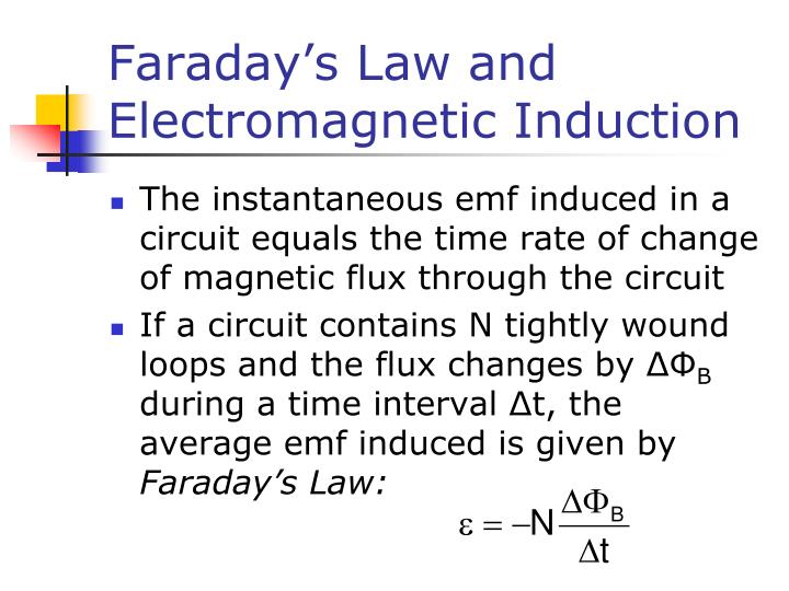 Faraday's Law and Electromagnetic Induction
