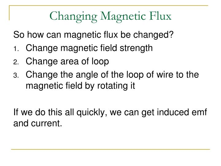 Changing Magnetic Flux