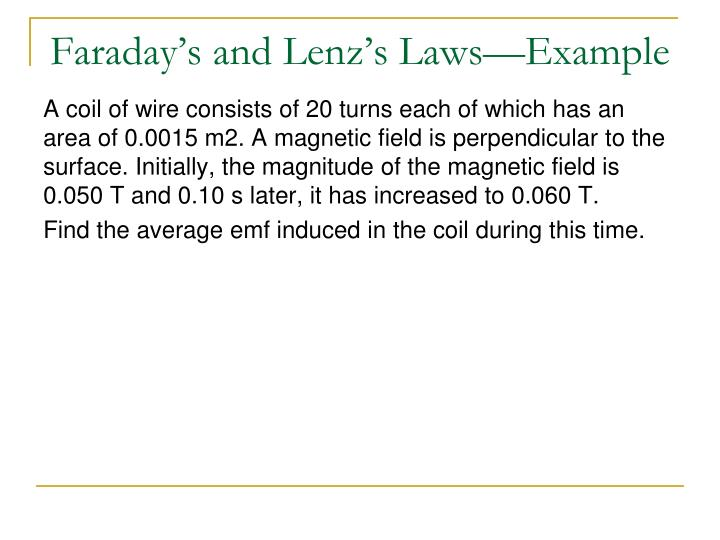 Faraday's and Lenz's Laws—Example