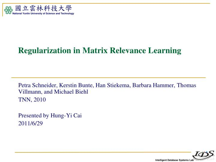 regularization in matrix relevance learning n.