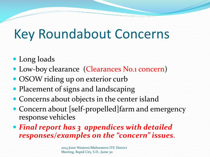 Key Roundabout Concerns