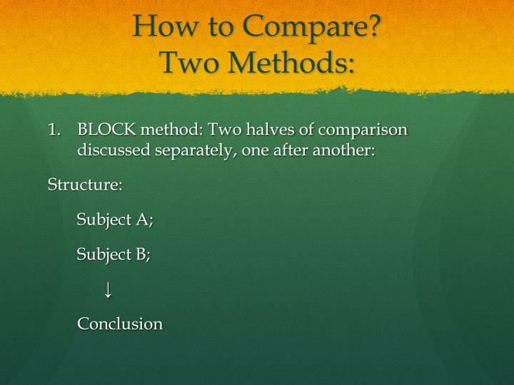 How to Compare?