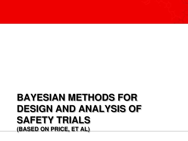 Bayesian methods for design and analysis of safety trials