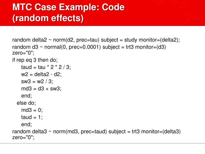 MTC Case Example: