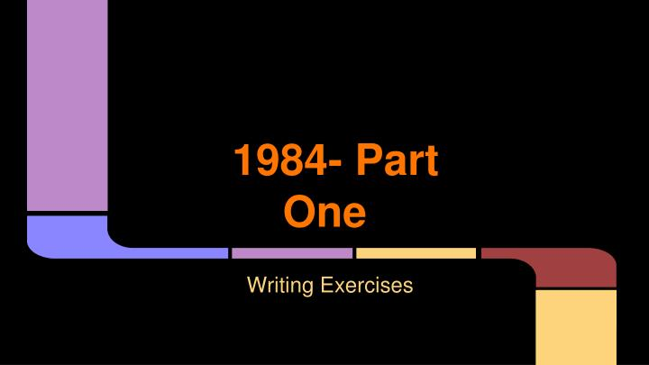 1984 part one