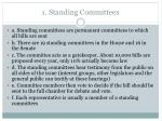 1 standing committees