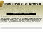 finding the main idea and summarizing