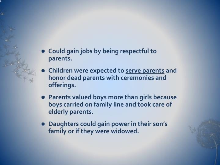 Could gain jobs by being respectful to parents.