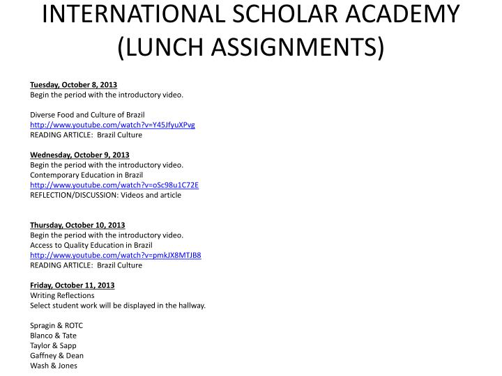 INTERNATIONAL SCHOLAR ACADEMY (LUNCH ASSIGNMENTS)