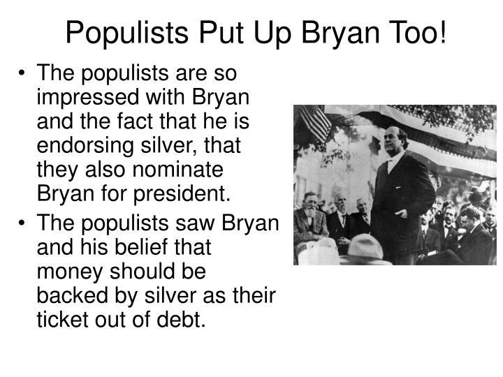 Populists Put Up Bryan Too!