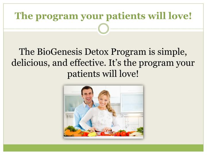 The program your patients will love!