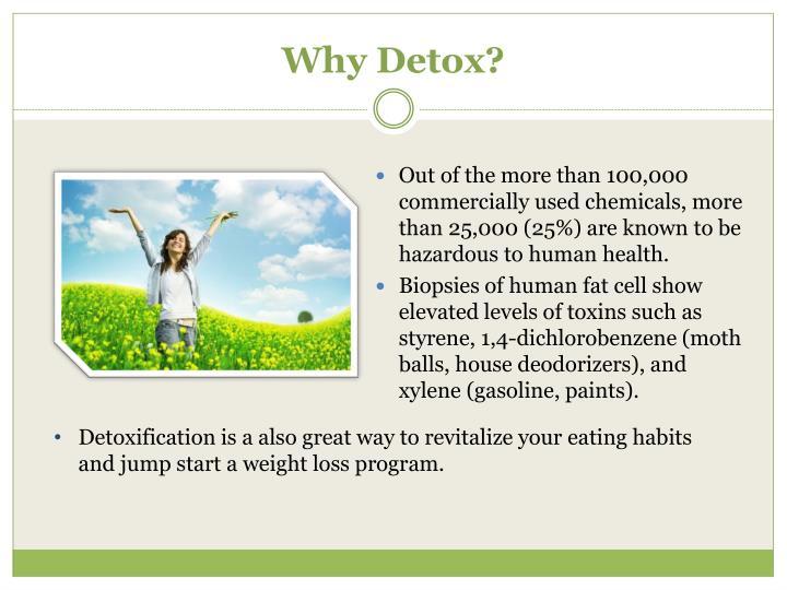 Why detox