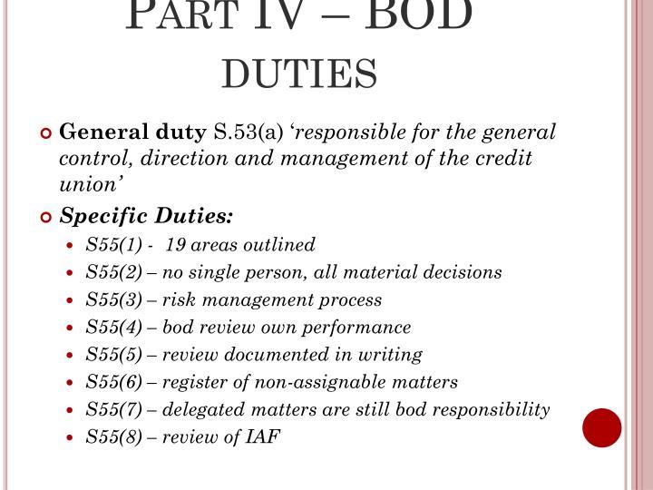 Part IV – BOD duties