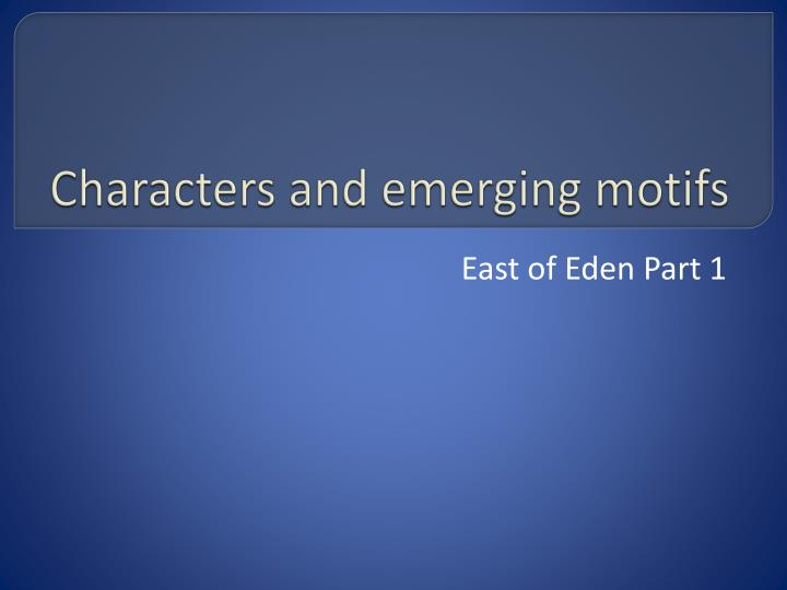characters and emerging motifs n.