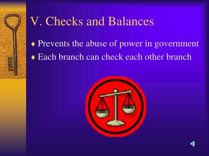 V. Checks and Balances