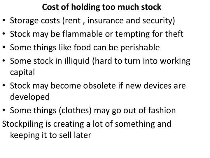 Cost of holding too much stock