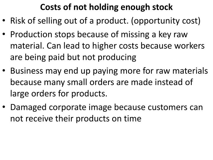 Costs of not holding enough stock