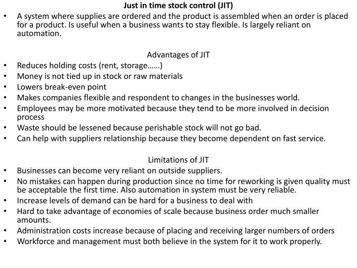 Just in time stock control (JIT)