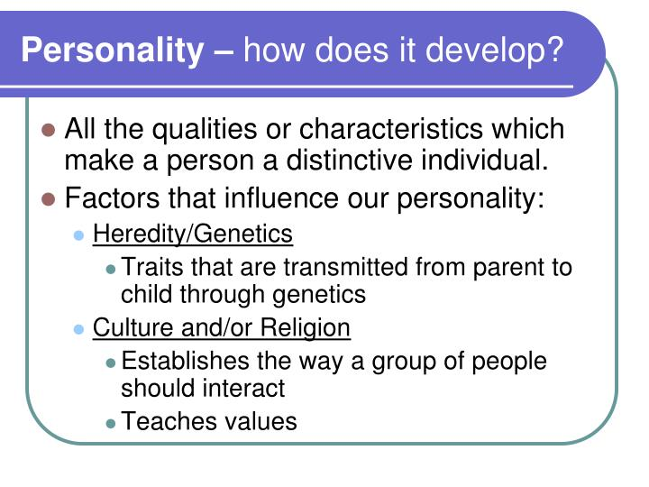 Personality how does it develop