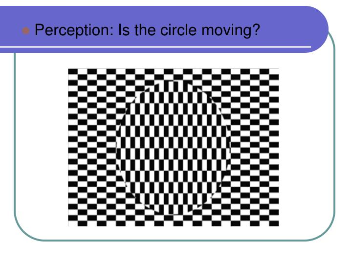 Perception: Is the circle moving?