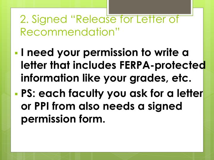 "2. Signed ""Release for Letter of Recommendation"""