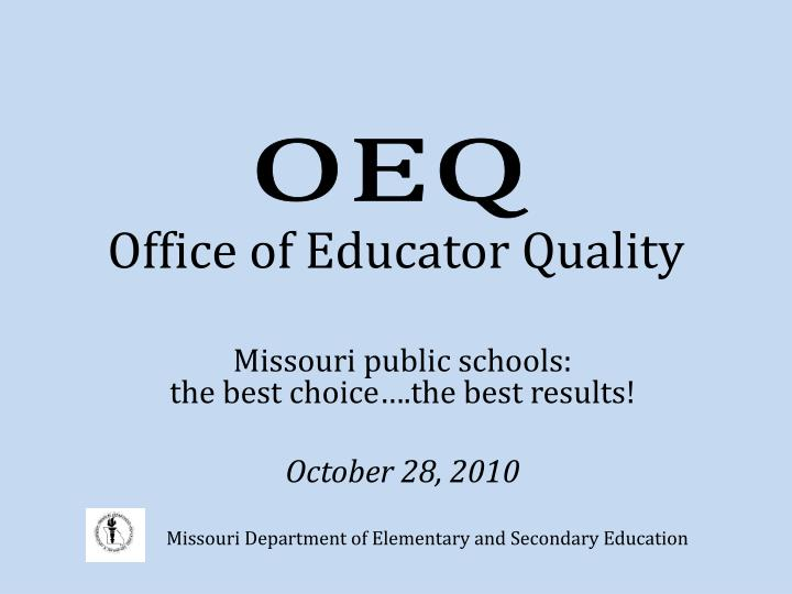 office of educator quality