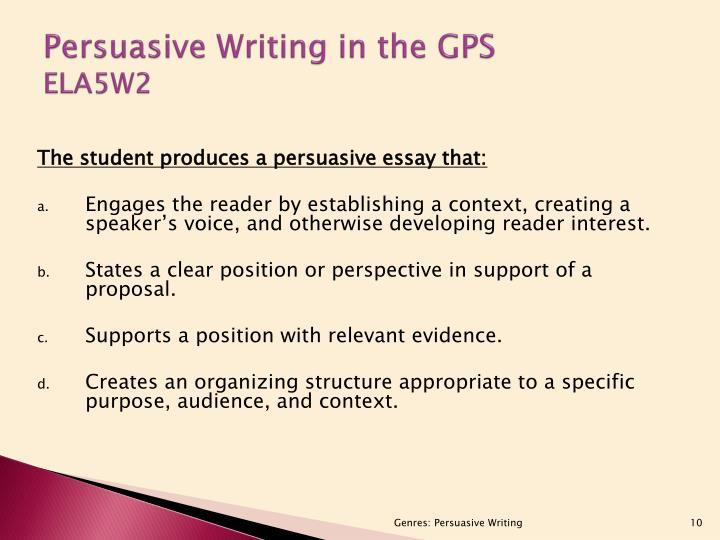 Persuasive Writing in the GPS