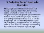 3 budgeting doesn t have to be restrictive