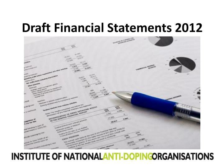 Draft Financial Statements 2012