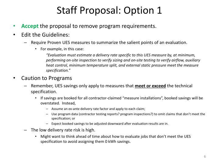 Staff Proposal: Option 1