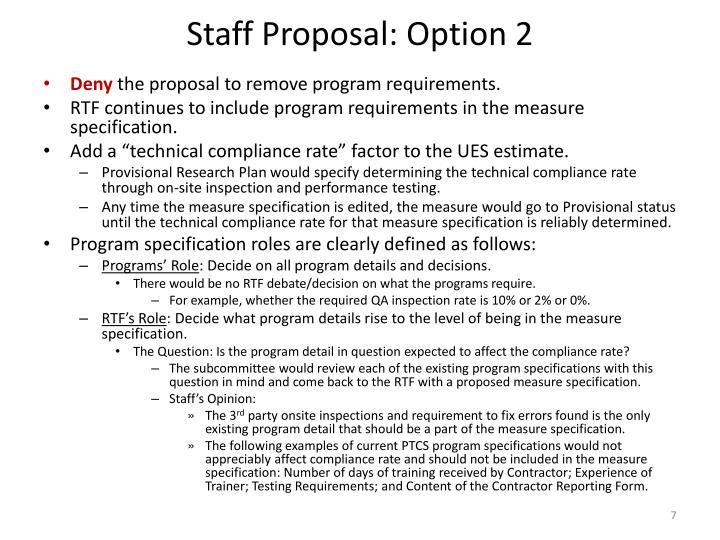 Staff Proposal: Option 2