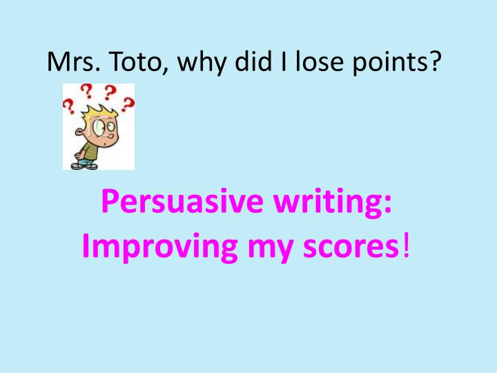 mrs toto why did i lose points n.