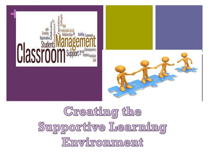 creating the supportive learning environment n.
