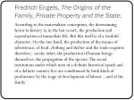 fredrich engels the origins of the family private property and the state