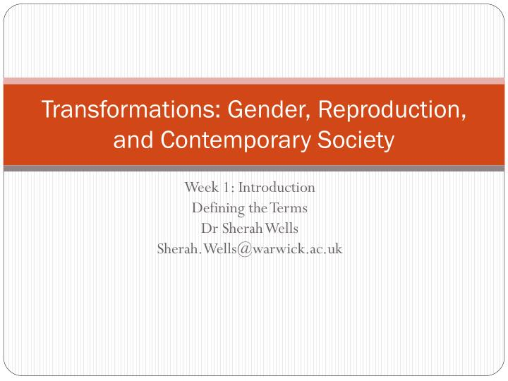 transformations gender reproduction and contemporary society n.