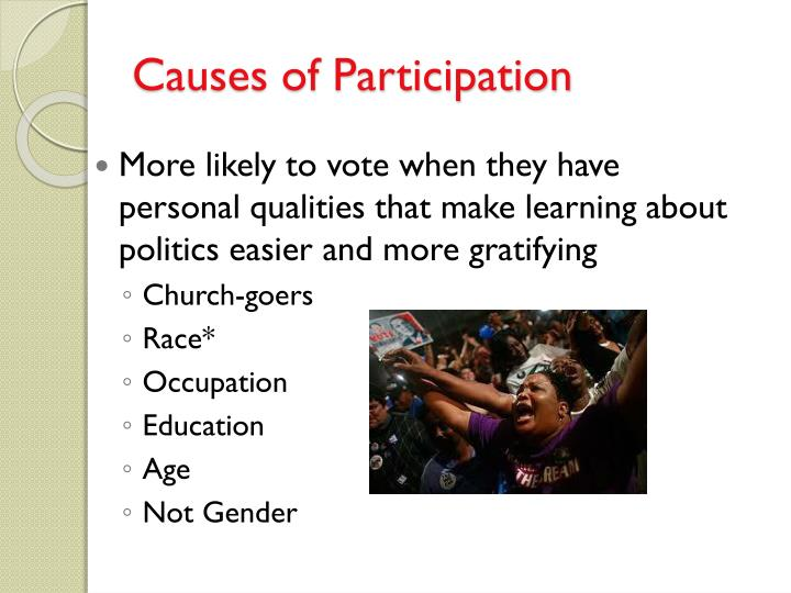 Causes of Participation