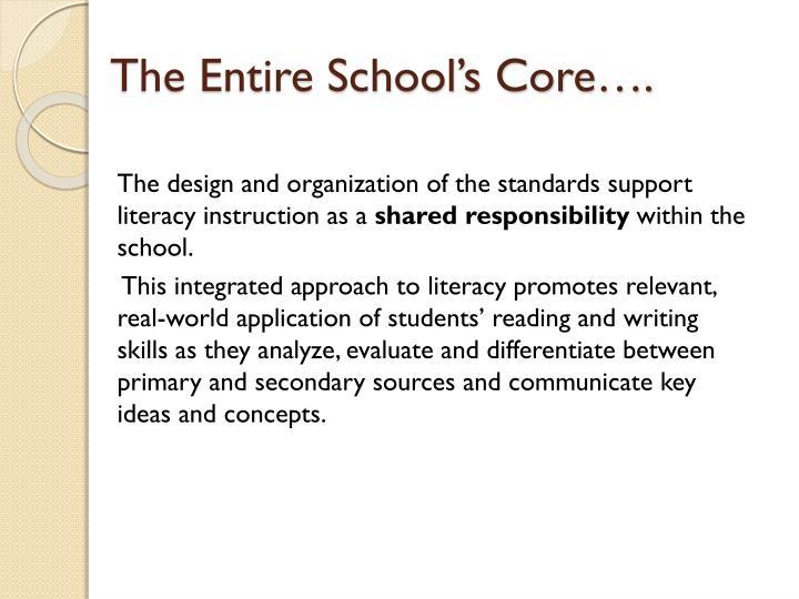 The Entire School's Core….