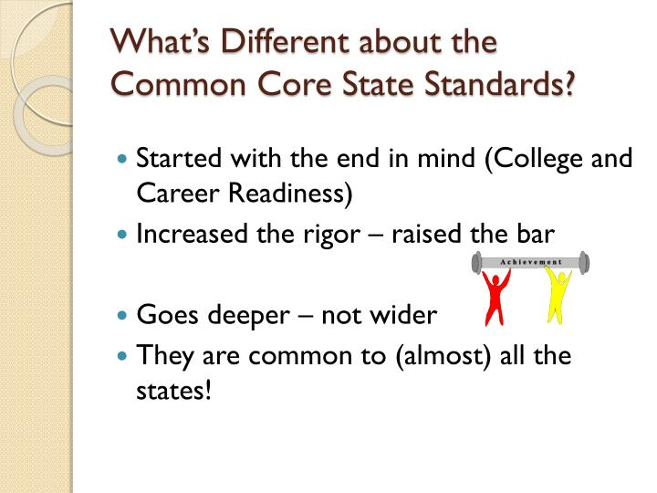 What s different about the common core state standards