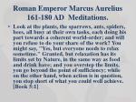 roman emperor marcus aurelius 161 180 ad meditations1