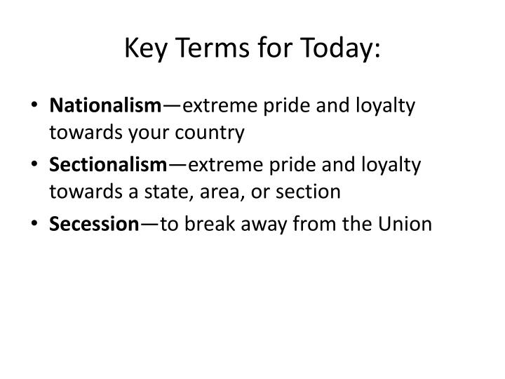 Key Terms for Today: