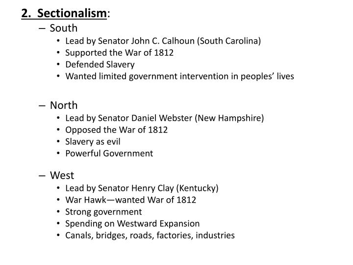 2.  Sectionalism