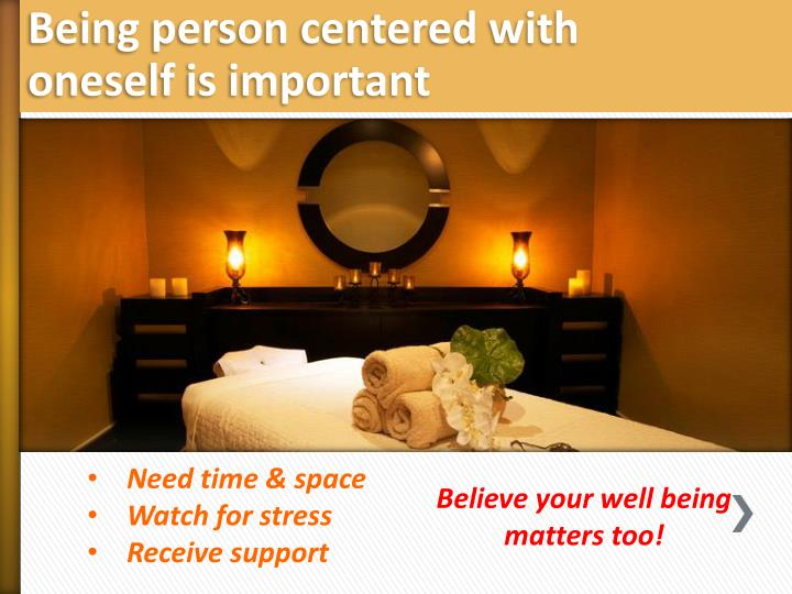 Being person centered with